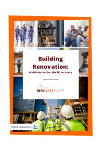 Renovate Europe publication of BPIE study Building Renovation – A kick-starter for the EU recovery (June 2020)