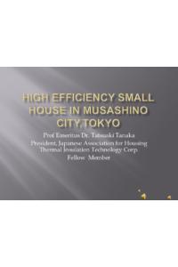 High efficiency small house in Musashino City, Tokyo