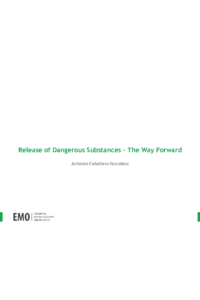 Release of Dangerous Substances – The Way Forward
