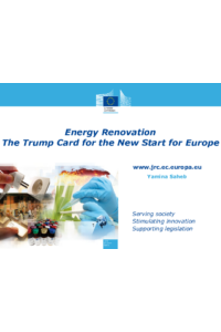 Energy Renovation -The Trump Card for the New Start for Europe