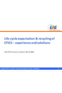 Life-cycle expectation & recycling of ETICS – experience and solutions